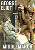 MIDDLEMARCH (illustrated, complete, and unabridged)