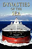 img - for Dynasties of the Sea: The Shipowners and Financiers Who Expanded the Era of Free Trade book / textbook / text book