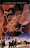 Rough Stock, Cat Johnson, 1602021589