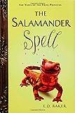 The Salamander Spell, E. D. Baker, 1599900181