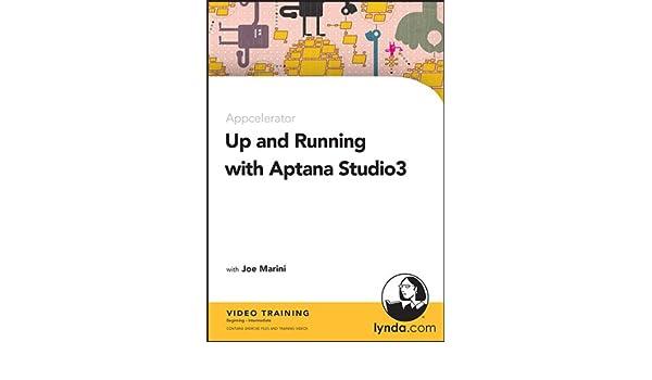 Up and Running with Aptana Studio 3: Joe Marini