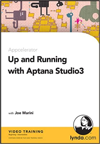 Up and Running with Aptana Studio 3: Joe Marini