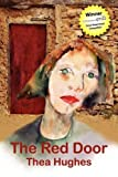 The Red Door, Thea Hughes, 1608601854