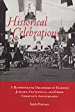 Historical Celebrations, Keith Petersen, 0931406137