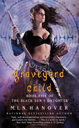 Graveyard Child (Black Sun's Daughter)