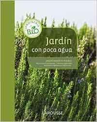 Jardín con poca agua (Jardineria Facil): Amazon.es: Beucher, Patricia, Beucher, Patricia: Libros