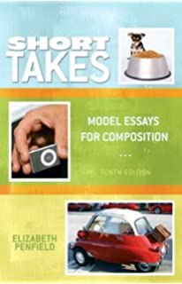 com short takes model essays for composition short takes 10th edition