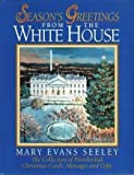 Season's Greetings from the White House, Mary Evans Seeley, 157101070X
