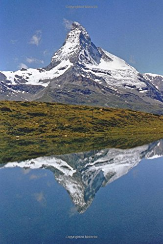 Download The Magnificent Matterhorn Reflected in a Blue Lake  Journal: 150 Page Lined Notebook/Diary pdf