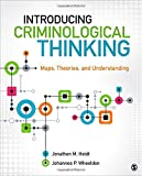 Introducing Criminological Thinking 1st Edition