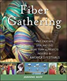 Fiber Gathering, Joanne Seiff, 047028935X