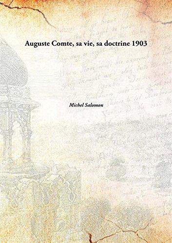 Auguste Comte, sa vie, sa doctrine pdf epub