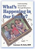 What's Happening in Our Family?, Constance M. Ostis, 1884444652