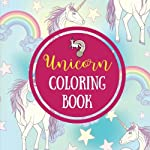 Unicorn Coloring Book: Fun Unicorn Coloring Pages (Large, 8.5 x 8.5 in.) (Unicorn Gifts) (Volume 5)