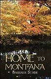 Home to Montana, Barbara Starr, 160474426X