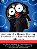 Analysis of a Rumor Routing Protocol with Limited Packet Lifetimes, Peter R. Francik, 1249456525
