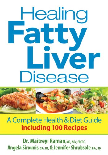 Liver+health Products : Healing Fatty Liver Disease: A Complete Health and Diet Guide, Including 100 Recipes