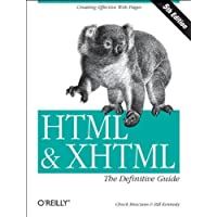 HTML & XHTML – The Definative Guide 5e (HTML & XHTML: Definitive Guide)