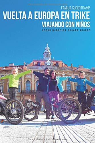 VUELTA A EUROPA EN TRIKE: VIAJANDO CON NIÑOS: Amazon.es: Barreiro ...