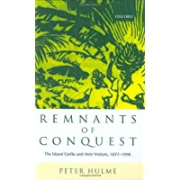 Remnants of Conquest: The Island Caribs and their Visitors, 1877-1998