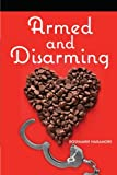 Armed and Disarming, Rosemarie Naramore, 1477813926