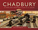 Chadbury: A Town and Industrial Scape in 0 Gauge