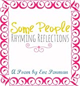 Some People: Rhyming Reflections
