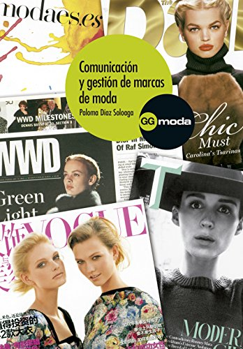 Comunicación y gestión de marcas de moda (Spanish Edition) by [Soloaga, Paloma