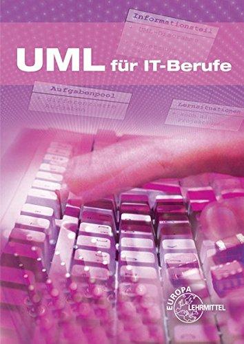 UML für IT-Berufe Taschenbuch – 21. Juli 2011 Dirk Hardy UML für IT-Berufe Europa-Lehrmittel 3808585587