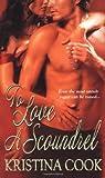 To Love a Scoundrel, Kristina Cook, 0821779818