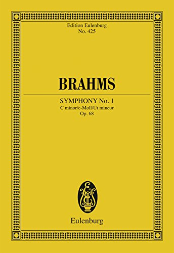Symphony No. 1 C Minor: Op. 68 (Eulenburg Studienpartituren Book 425)