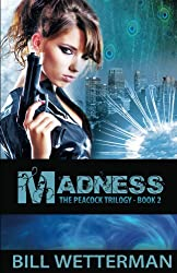 Madness (The Peacock Trilogy Book 2) (English Edition)