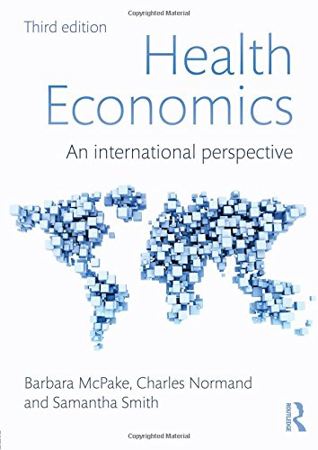 Health Economics. Routledge. 2013.