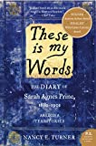 A moving, exciting, and heartfelt American saga inspired by the author's own family memoirs, these words belong to Sarah Prine, a woman of spirit and fire who forges a full and remarkable existence in a harsh, unfamiliar frontier. Scru...