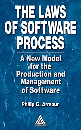 Download The Laws of Software Process: A New Model for the Production and Management of Software Pdf