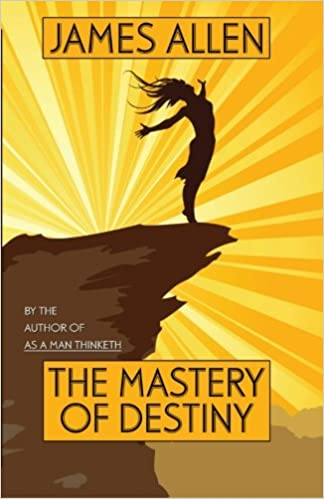 Read The Mastery of Destiny: By the Author of