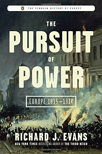Image of The Pursuit of Power: Europe 1815-1914 (The Penguin History of Europe)