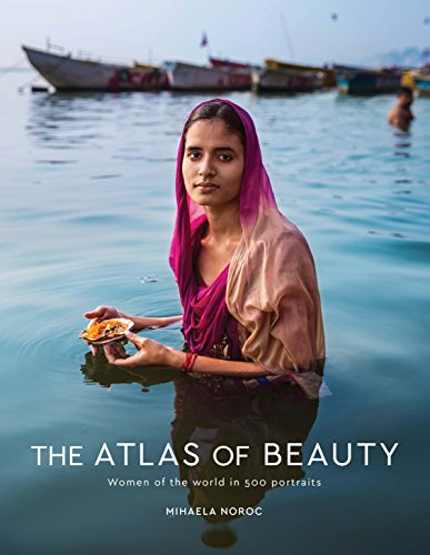 Pdf Photography The Atlas of Beauty: Women of the World in 500 Portraits