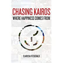 Chasing Kairos: Where Happiness Comes From