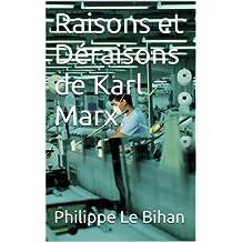 Raisons et Déraisons de Karl Marx (French Edition)