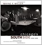 Chicago's South Side, 1946-1948, Wayne Miller, 0520223160