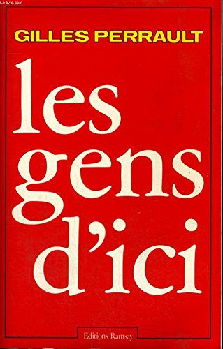 Les gens d'ici (French Edition)