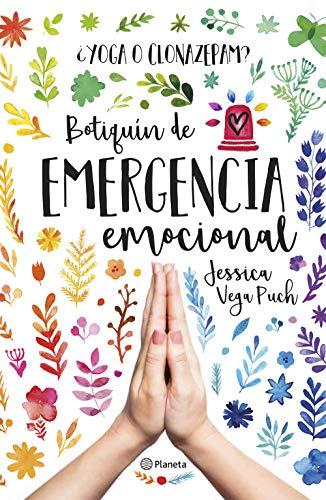 ¿Yoga o clonazepan? Botiquín de emergencia emocional (Spanish Edition)