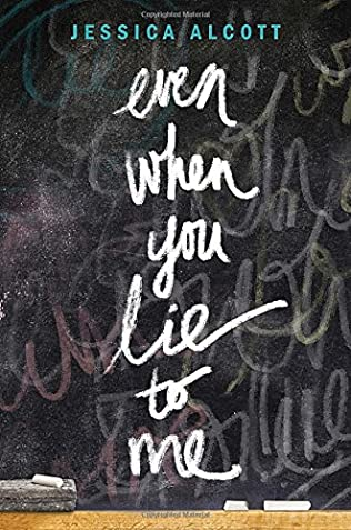 book cover of Even When You Lie to Me