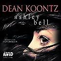 Ashley Bell Hörbuch von Dean Koontz Gesprochen von: Suzy Jackson