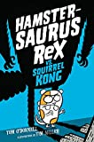 img - for Hamstersaurus Rex vs. Squirrel Kong book / textbook / text book