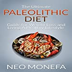 The Ultimate Paleolithic Diet Guide for Weight Loss and Living a Healthy Lifestyle | Neo Monefa