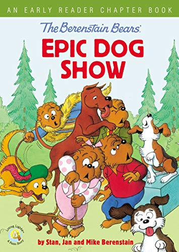 The Berenstain Bears' Epic Dog Show: An Early Reader Chapter Book (Berenstain Bears/Living Lights) (English Edition)