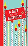 A Gift for Your Birthday, Michael O'Mara Books UK, 184317409X