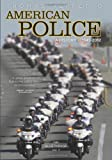 American Police, A History: 1945-2012: The Blue Parade, Vol. II